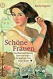 Schöne Frauen: Von Haut und Haaren, Samt und Seife – die gepflegte Frau in der Kunst (Elisabeth Sandmann im it)